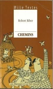Robert Ribert - Chemins.