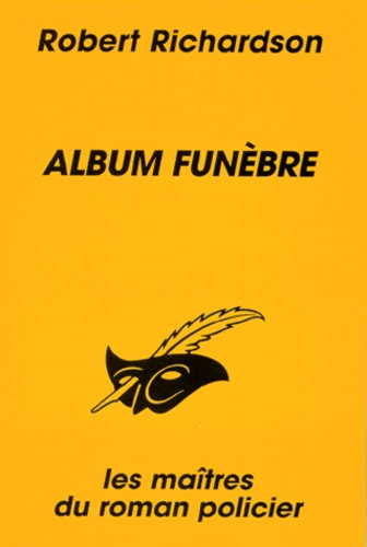 Robert Richardson - Album funèbre.