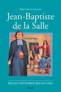 Robert Rigot et Gaston Courtois - Jean-Baptiste de la Salle.