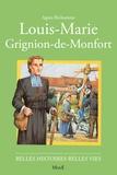 Robert Rigot et Agnès Richomme - Louis-Marie Grignion de Monfort [i.e. Montfort.
