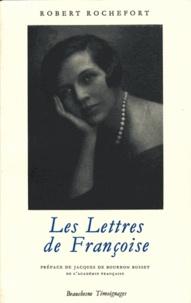 Robert Rochefort - Les lettres de Françoise.