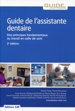 Robert Roig et Pierre Rousseau - Guide de l'assistante dentaire.
