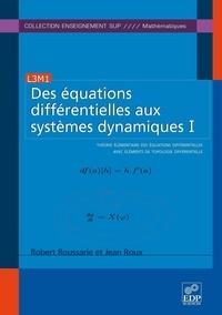 Rhonealpesinfo.fr Des équations différentielles aux systèmes dynamiques - Tome 1, Théorie élémentaire des équations différentielles avec éléments de topologie différentielle Image