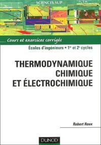Thermodynamique chimique et électrochimique. Cours et exercices corrigés.pdf