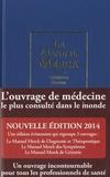 Robert S. Porter et Justin L. Kaplan - Le manuel Merck 2014.