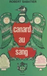 Robert Sabatier - Canard au sang.