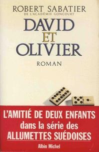 Robert Sabatier - David et Olivier.