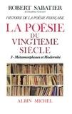 Robert Sabatier et Robert Sabatier - Histoire de la poésie française du XXè siècle - tome 3.