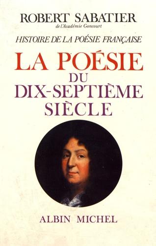 Histoire de la poésie française. Tome 3, La poésie du XVIIe siècle