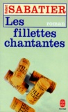 Robert Sabatier - Les Fillettes chantantes.