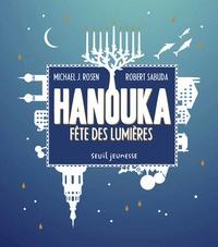 Robert Sabuda et Michael Rosen - Hanouka - Fête des lumières.
