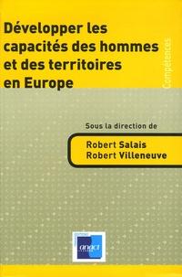Robert Salais et Robert Villeneuve - Développer les capacités des hommes et des territoires en Europe.