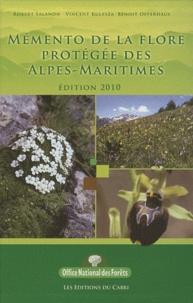 Robert Salanon et Vincent Kulesza - Mémento de la flore protégée des Alpes-Maritimes.