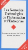 Robert Salmon et Emmanuel-Arnaud Pateyron - Les nouvelles technologies de l'information et l'entreprise.