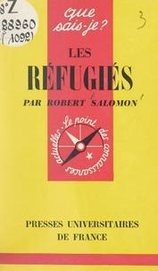Robert Salomon et Paul Angoulvent - Les réfugiés.