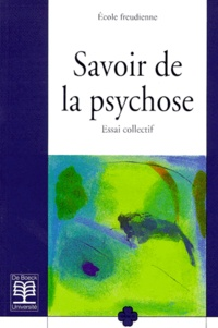 Robert Samacher et Annie Biton - Savoir de la psychose - Essai collectif.