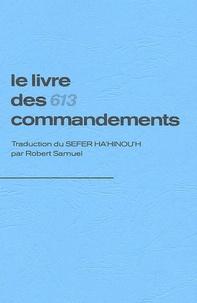 Robert Samuel - Le livre des 613 commandements.