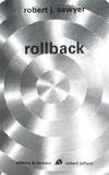 Robert Sawyer - Rollback.