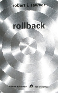 Robert Sawyer - Rollback.