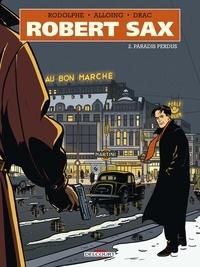 Rodolphe - Robert Sax T02 - Paradis perdus.