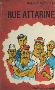 Robert Schinasi et Georges Coulonges - Rue Attarine - Satire d'arrière-garde.