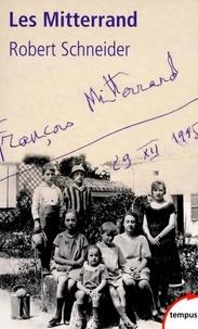 Robert Schneider - Tempus  : Les Mitterrand.