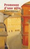 Robert Scholtus - Promesse d'une ville.