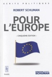 Robert Schuman - Pour l'Europe.