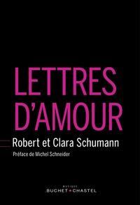 Robert Schumann - Lettres d'amour.