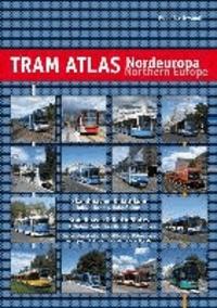 Robert Schwandl - Tram Atlas Nordeuropa / Northern Europe - Skandinavien & Baltikum / Scandinavia & Baltic States.