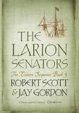 Robert Scott - The Larion Senators.