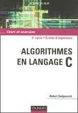 Robert Sedgewick - Algorithmes en langage C - Cours et exercices.