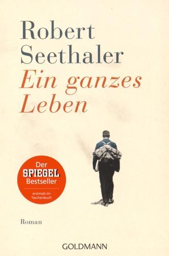 Robert Seethaler - Ein ganzes Leben.