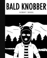 Robert Sergel - Bald Knobber.