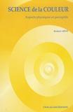 Robert Sève - Science de la couleur - Aspects physiques et perceptifs.