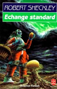 Robert Sheckley - Échange standard.