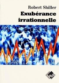 Robert Shiller - Exubérance irrationnelle.