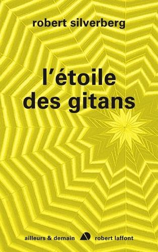 AILLEURS DEMAIN  L'étoile des Gitans