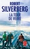 Robert Silverberg - La tour de verre.