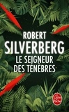 Robert Silverberg - Le seigneur des ténèbres.