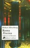 Robert Silverberg - Roma Aeterna.