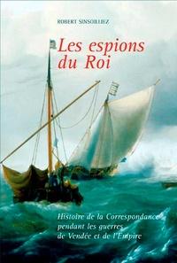 Robert Sinsoilliez - Espions du roi.