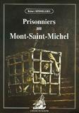 Robert Sinsoilliez - Prisonniers au Mont-Saint-Michel.