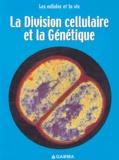 Robert Snedden - La Division cellulaire et la Génétique.