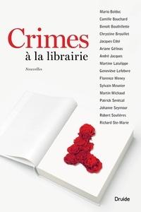 Robert Soulières et Florence Meney - Crimes à la librairie.