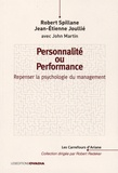Robert Spillane et Jean-Etienne Joullié - Personnalité ou performance - Repenser la psychologie du management.