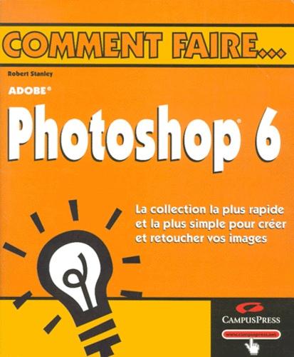 Robert Stanley - Photoshop 6.