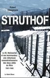 Robert Steegmann - Struthof - Le KL-Natzweiler et ses kommandos : une nébuleuse concentrationnaire des deux côtés du Rhin 1941-1945.