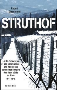 Struthof - Le KL-Natzweiler et ses kommandos : une nébuleuse concentrationnaire des deux côtés du Rhin 1941-1945.pdf