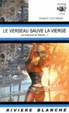 Robert Stefinger - Les Aventures du Verseau Tome 1 : Le Verseau sauve la Vierge.